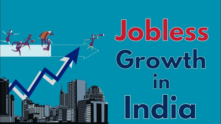 Jobless Growth